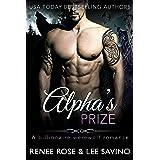 Alpha's Prize: A Werewolf Romance (Bad Boy Alphas Book 3)