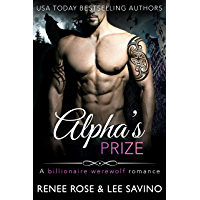 Alpha's Prize: A Werewolf Romance (Bad Boy Alphas Book 3) (English Edition)