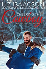 Cheering the Cowboy: A Royal Brothers Christmas Novel (Grape Seed Falls Romance Book 7) Kindle Edition