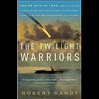 The Twilight Warriors (English Edition)
