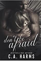 Don't Be Afraid Kindle Edition