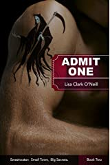 Admit One (Sweetwater Book 2) Kindle Edition