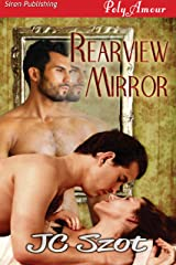 Rearview Mirror (Siren Publishing PolyAmour) Kindle Edition