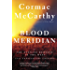 Blood Meridian: Or the Evening Redness in the West (Vintage International)