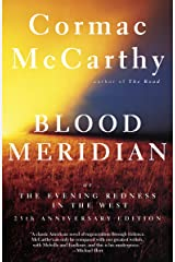 Blood Meridian: Or the Evening Redness in the West (Vintage International) Kindle Edition