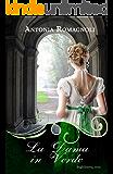 La Dama in Verde (Ghost Ladies Vol. 3) (Italian Edition)