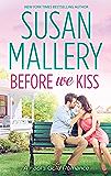 Before We Kiss (A Fool's Gold Novel, Book 14)
