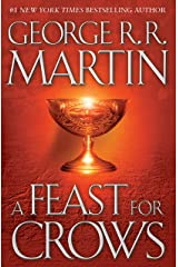A Feast for Crows (A Song of Ice and Fire, Book 4) Hardcover
