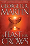 A Feast for Crows (A Song of Ice and Fire, Book 4)