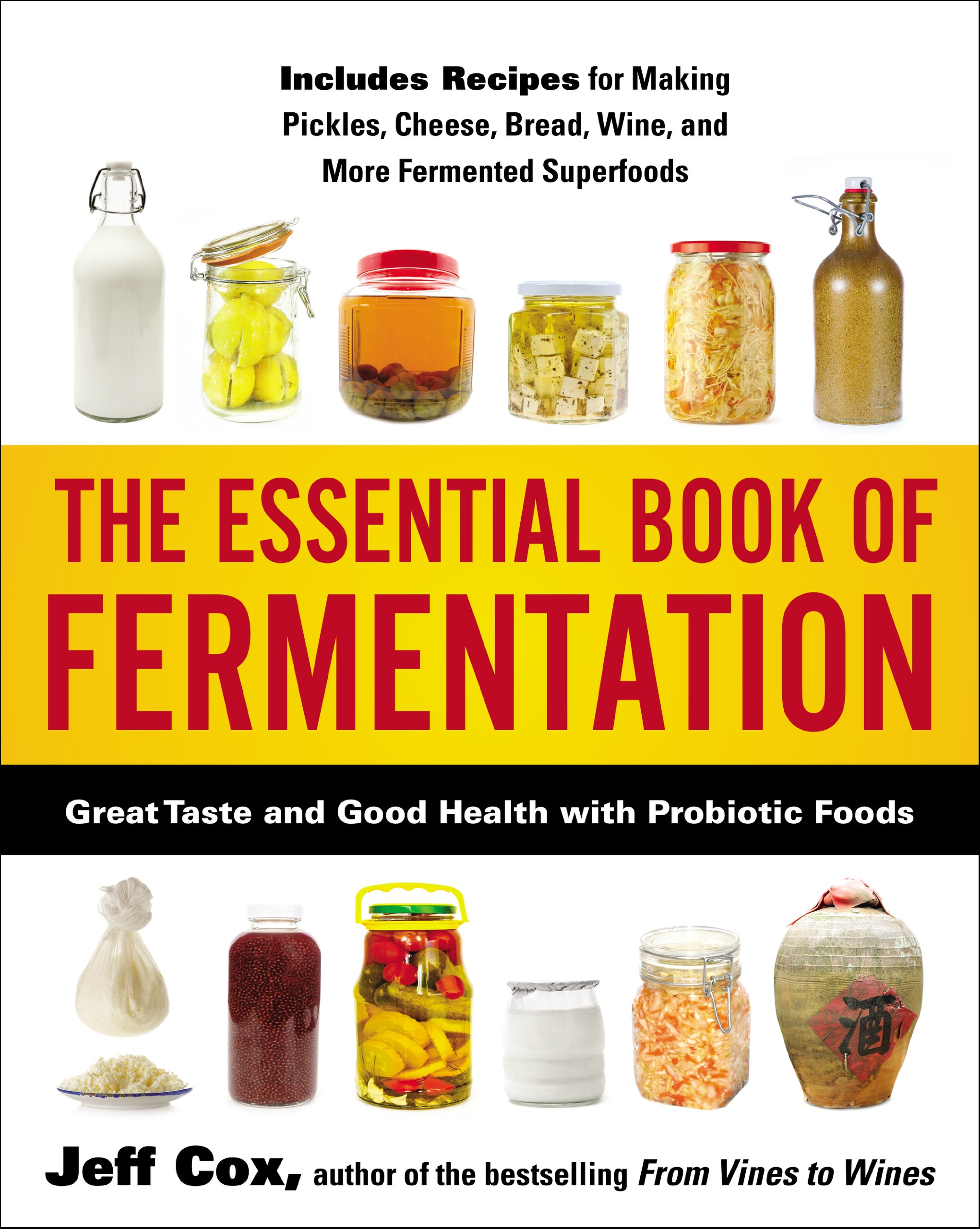 The Essential Book of Fermentation: Great Taste and Good Health with Probiotic Foods (English Edition)