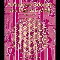 El Antiguo Secreto de la Flor de la Vida, Volumen II