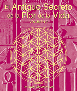El Antiguo Secreto de la Flor de la Vida, Volumen II (Spanish Edition)