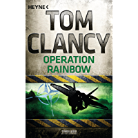 Operation Rainbow: Thriller (A Jack Ryan Novel 8) (German Edition)