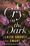 A Cry in the Dark: Carly Moore Series