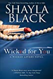 Wicked for You (A Wicked Lovers Novel)