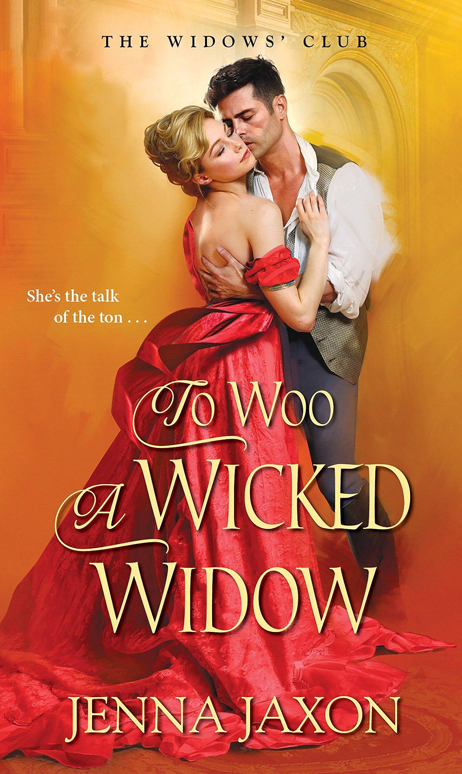 To Woo a Wicked Widow (The Widow's Club): Jenna Jaxon