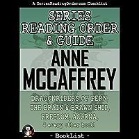 Anne McCaffrey Series Reading Order & Guide: Dragonriders of Pern, The  Brain & Brawn