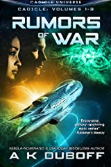 Rumors of War (Cadicle Vol. 1-3): An Epic Space Opera Series Kindle Edition