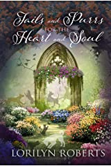 Tails and Purrs for the Heart and Soul Kindle Edition
