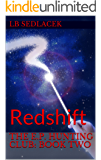 The E.P. Hunting Club: Book Two: Redshift