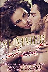 Summer Heat: Anthology Kindle Edition