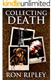 Collecting Death (Haunted Collection Series Book 1)