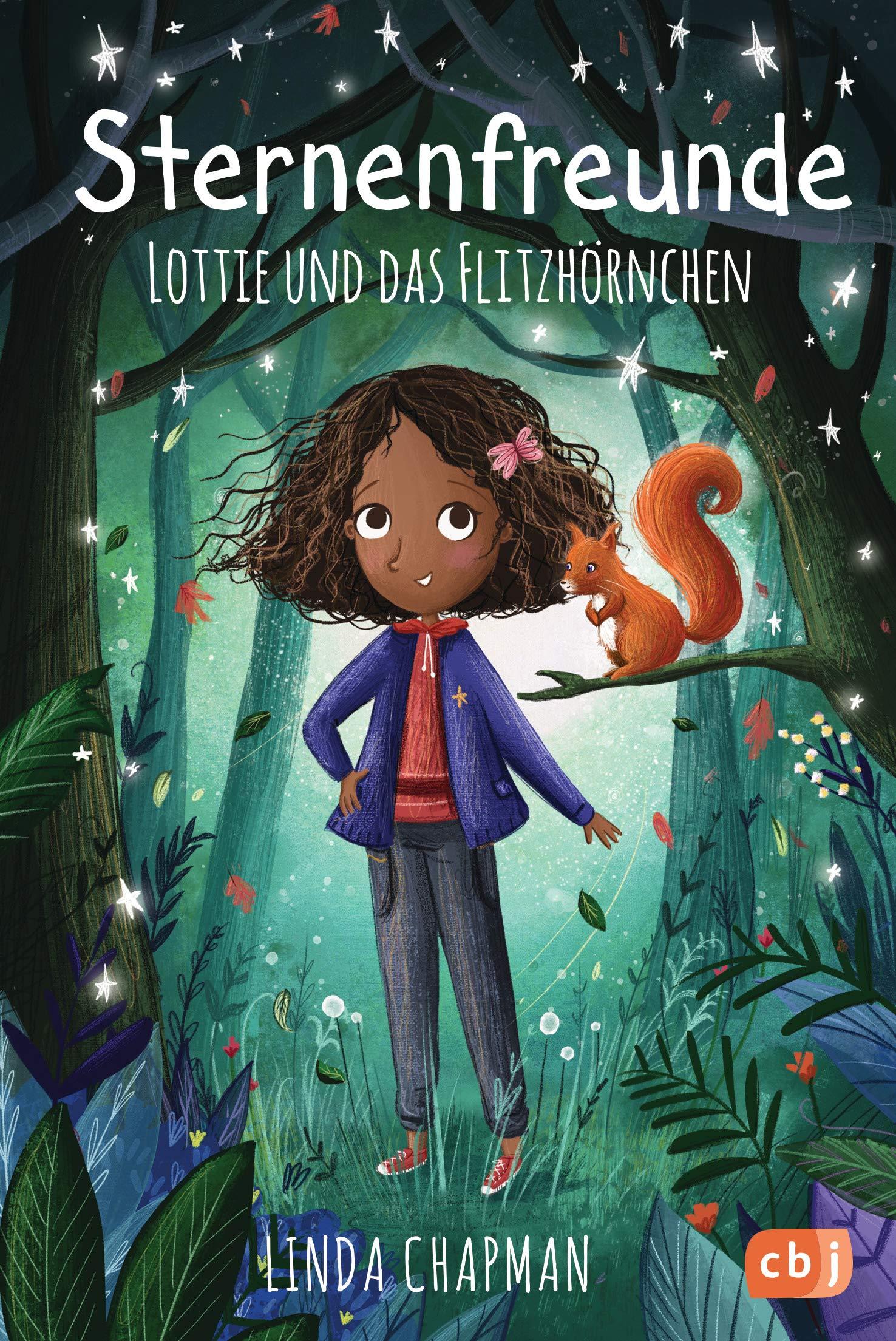 Sternenfreunde   Lottie Und Das Flitzhörnchen  Die Sternenfreunde Reihe Band 3