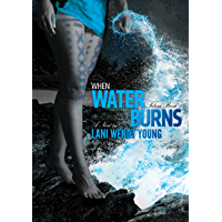 When Water Burns (The Telesa Series Book 3)