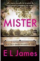 Mister (En español) (Spanish Edition) Kindle Edition
