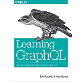 Learning GraphQL: Declarative Data Fetching for Modern Web Apps (English Edition)