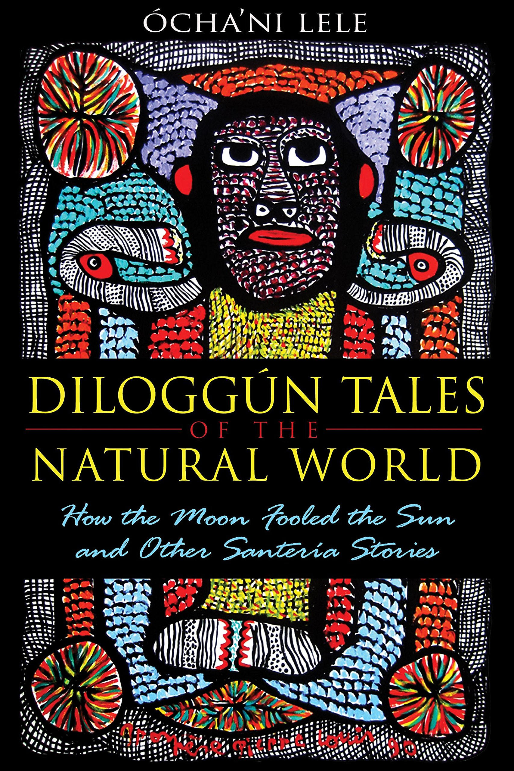 Diloggún Tales of the Natural World: How the Moon Fooled the