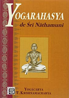 Nathamunis Yoga Rahasya: T Krishnamacharya: 9788187847199 ...