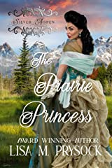 The Prairie Princess (Silver Aspen Book 1) Kindle Edition