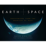 Earth and Space: Photographs from the Archives of NASA