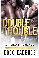Double Trouble (A Menage Romance)