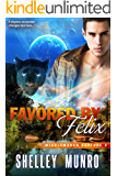 Favored by Felix (Middlemarch Capture Book 2)