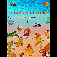 Le favole illustrate di Fedro vol. 2 (Le favole di Fedro) (Italian Edition) book cover