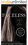 FACELESS (Whitley & Keal Mystery Book 2)