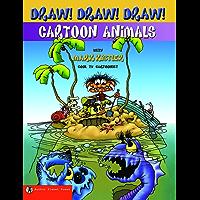 Draw! Draw! Draw! #4 CARTOON ANIMALS with Mark Kistler