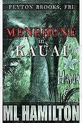 Menehune in Kauai (Peyton Brooks, FBI Book 7) Kindle Edition