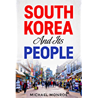 South Korea and Its People (English Edition)