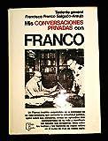 Mis conversaciones privadas con Franco (Colección Espejo de España)