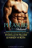 Pleasure Island: A Paranormal Romance (Pleasure Series Book 3)