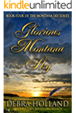 Glorious Montana Sky (The Montana Sky Series Book 4)