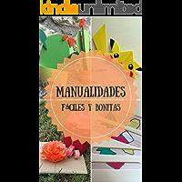 Manualidades fáciles y bonitas: Aprende manualidades con ClariManitas