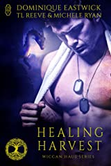 Healing Harvest (Wiccan Haus series): A Wiccan Haus Anthology Kindle Edition