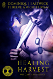 Healing Harvest (Wiccan Haus series): A Wiccan Haus Anthology