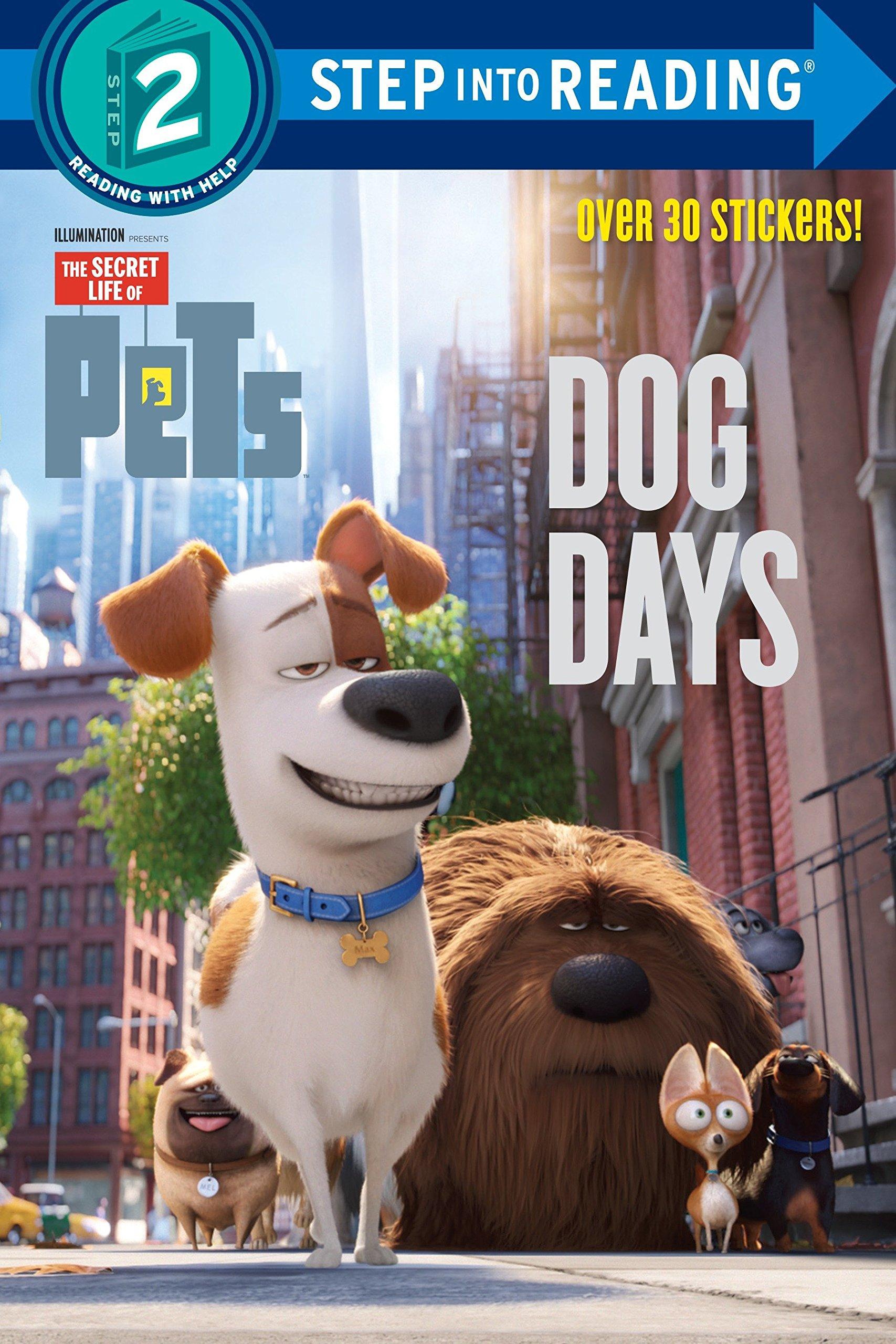Dog Days (The Secret Life of Pets) (Step into Reading) PDF