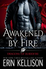 Awakened by Fire: Dragons of Bloodfire 2 Kindle Edition