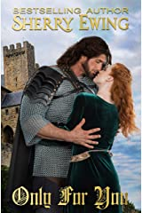Only For You (The Knights of Berwyck, A Quest Through Time Book 2) Kindle Edition